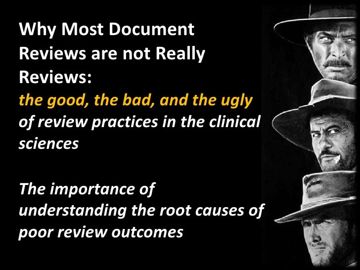 Why Most Document Reviews are not Really Reviews: the good, the bad, and the ugly of review practices in the clinical scie...