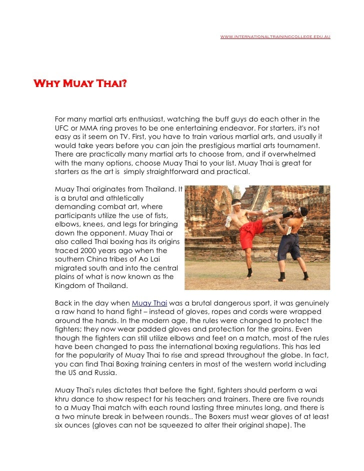 www.internationaltrainingcollege.edu.au     Why Muay Thai?      For many martial arts enthusiast, watching the buff guys d...