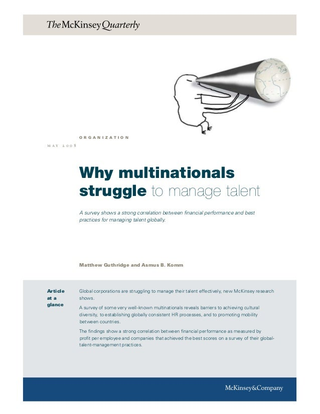 Why multinationals struggle to manage talent A survey shows a strong correlation between financial performance and best pr...