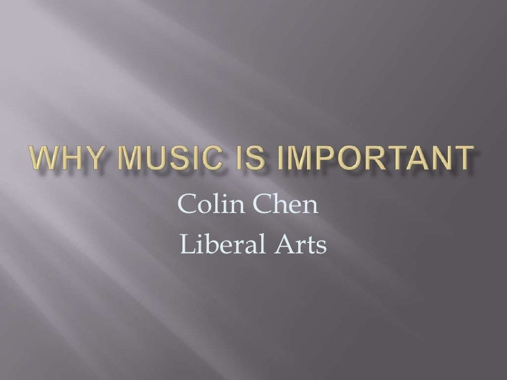 Why music is important