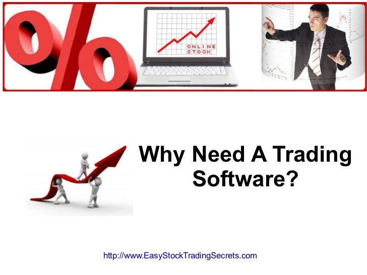 Why need a trading software