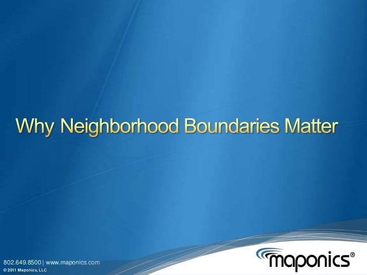 WhyNeighborhood Boundaries Matter<br />