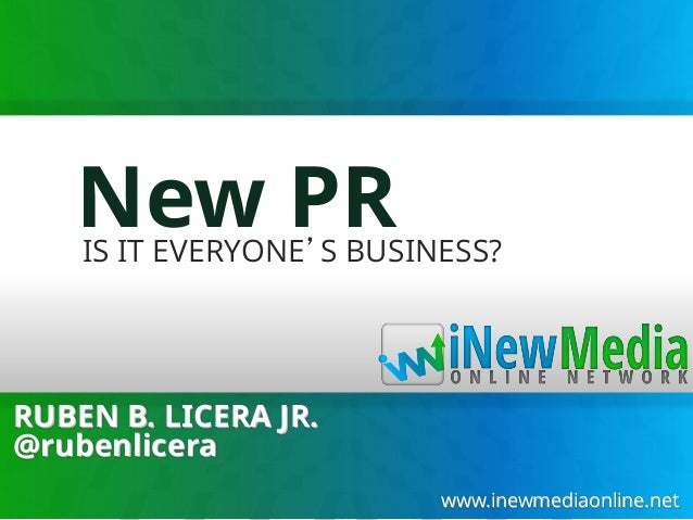 Why New Public Relations (PR) is Everybody's Business