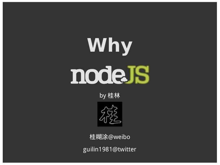 Why Nodejs Guilin Shanghai