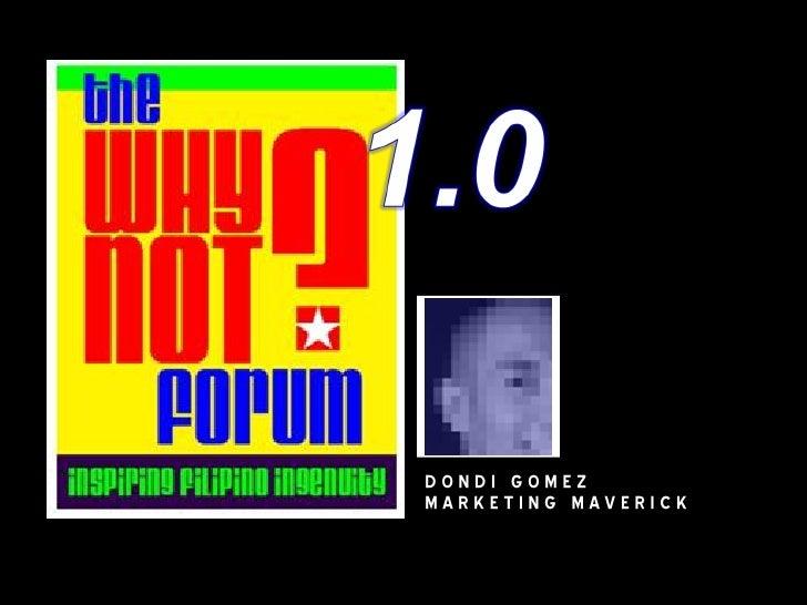 WhyNot01 Dondi Gomez