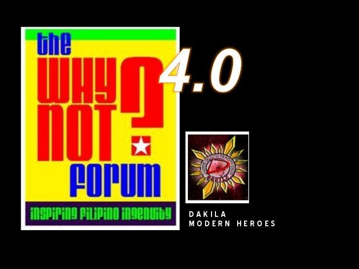 WhyNot?Forum 4.0 Dakila