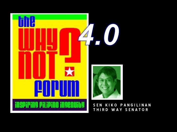 WhyNot?Forum 4.0 Kiko Pangilinan
