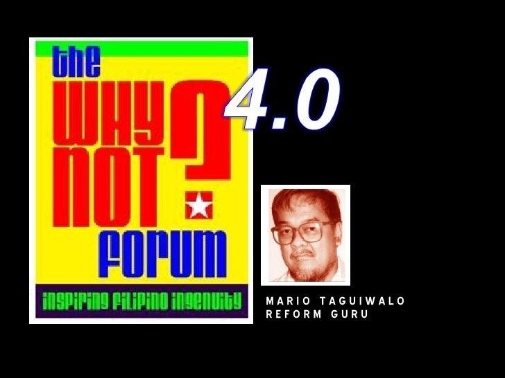Whynot4 Mario Taguiwalo