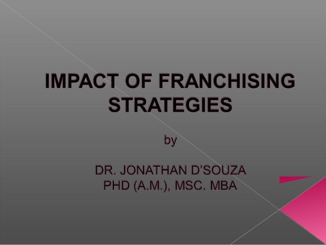  Franchises are generally known to the public under a well-promoted name like McDonald's®  Historically, the word franch...