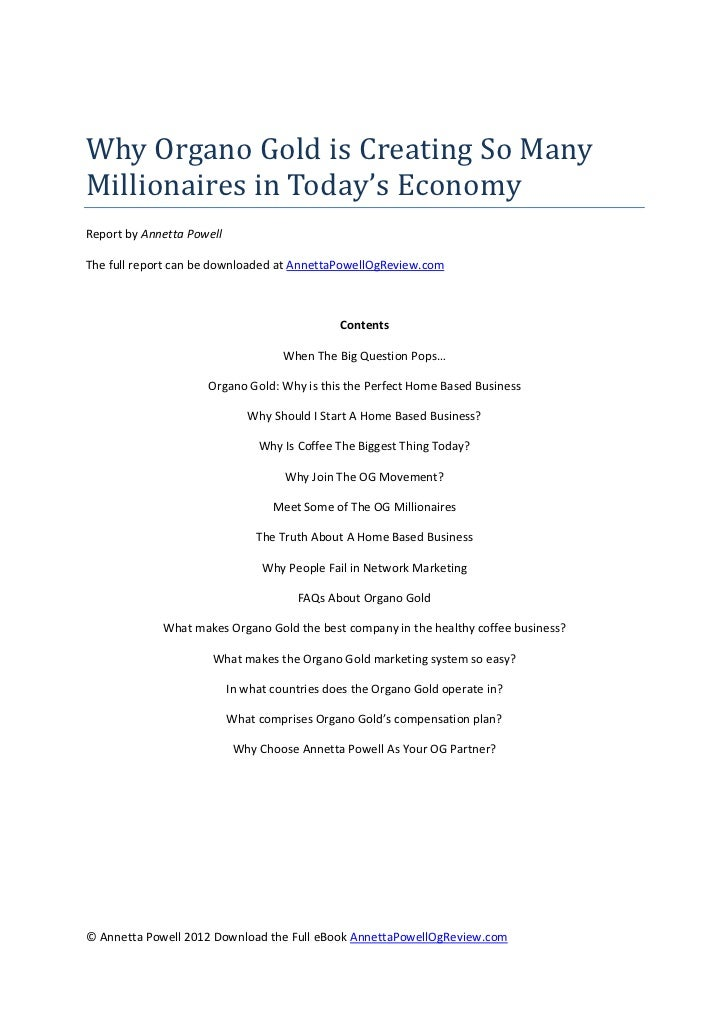 WhyOrganoGoldisCreatingSoManyMillionairesinToday'sEconomyReport by Annetta PowellThe full report can be downlo...