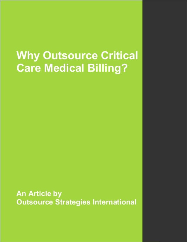 Why Outsource Critical Care Medical Billing?  An Article by Outsource Strategies International