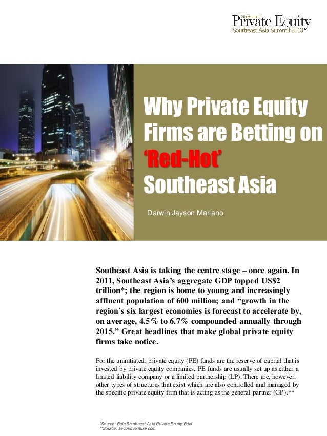 Why Private Equity Firms are betting on Red-Hot Southeast Asia