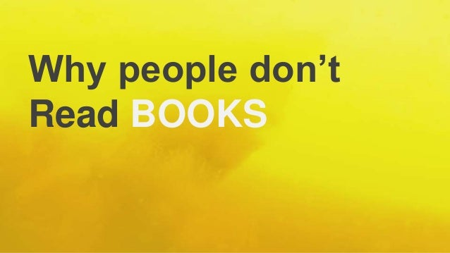 Why people don't Read BOOKS