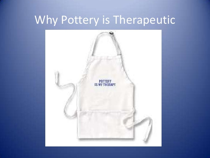 Why pottery is therapeutic