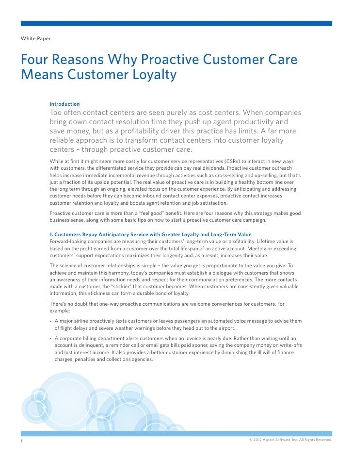 White PaperFour Reasons Why Proactive Customer CareMeans Customer Loyalty          Introduction          Too often contact...