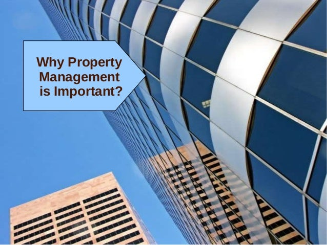 Why property management is important