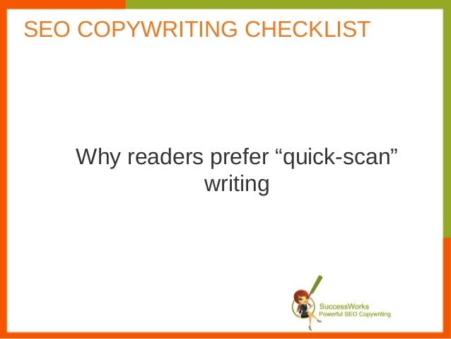 "Why readers prefer ""quick-scan""writingSEO COPYWRITING CHECKLIST"