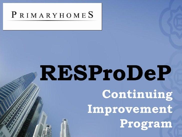 RESProDeP Continuing Improvement Program RESProDeP