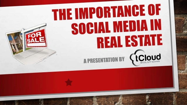 Why Real Estate Needs Social Media