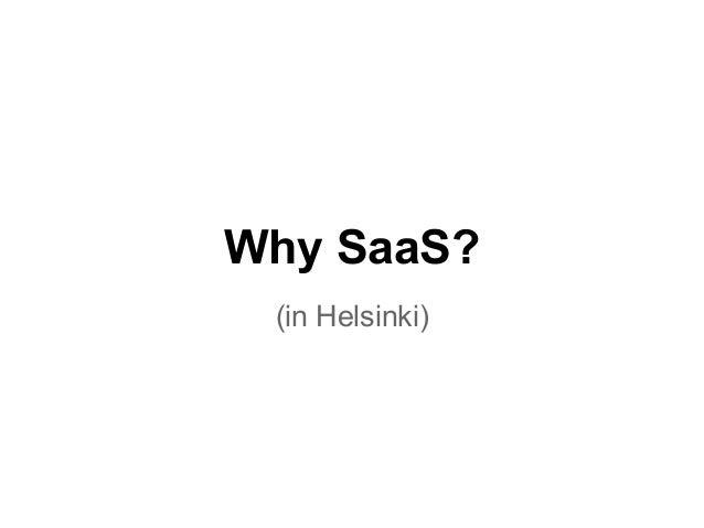 Why SaaS (in Helsinki)?