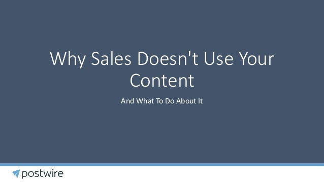 Why Sales Doesn't Use Your Content Presentation