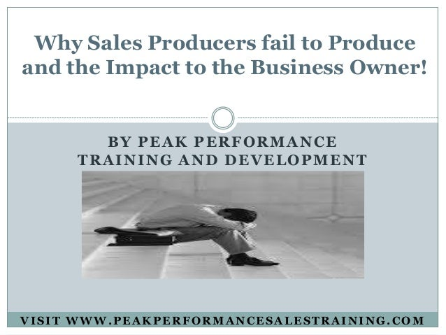 why salespeople fail Discover strategies to effectively manage your salespeople past the barriers that have been holding them back and onto the success they want and the success yo.