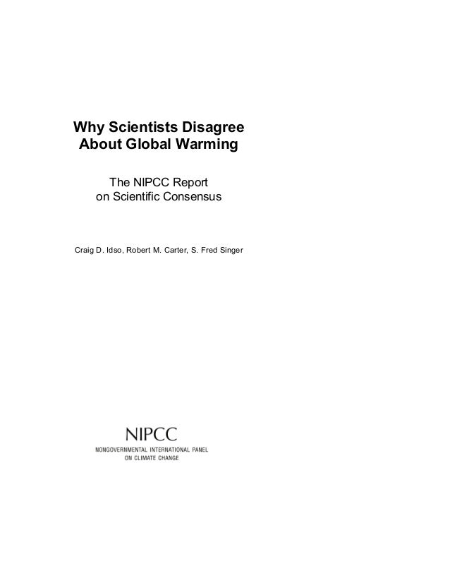 Do scientist agree or disagree with global warming?