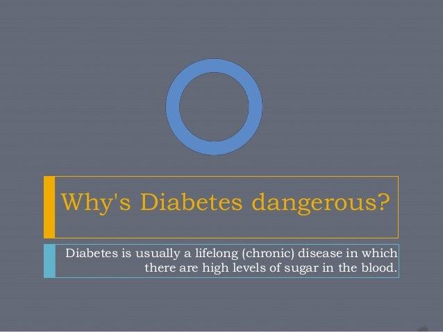 Why's diabetes dangerous