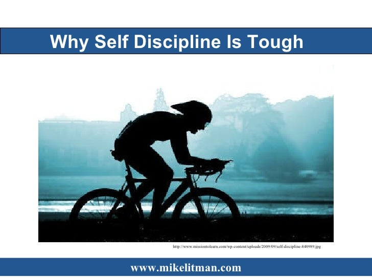 Why Self Discipline is Tough