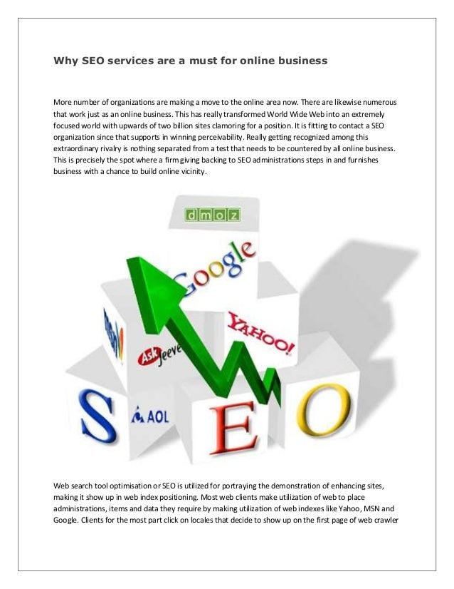 Why SEO services are a must for online business More number of organizations are making a move to the online area now. The...
