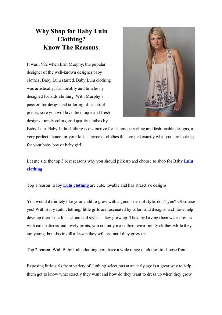 Why Shop for Baby Lulu          Clothing?     Know The Reasons.It was 1992 when Erin Murphy, the populardesigner of the we...
