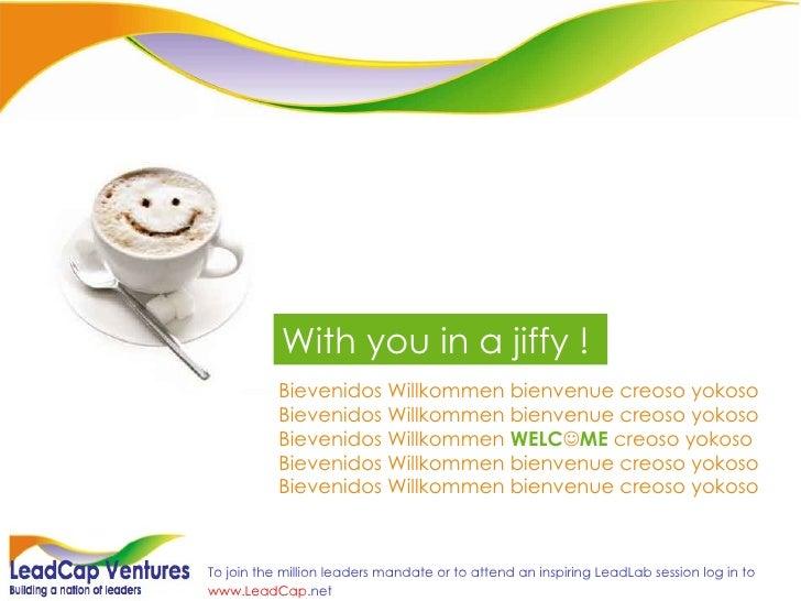 With you in a jiffy ! Bievenidos Willkommen bienvenue creoso yokoso Bievenidos Willkommen bienvenue creoso yokoso Bievenid...
