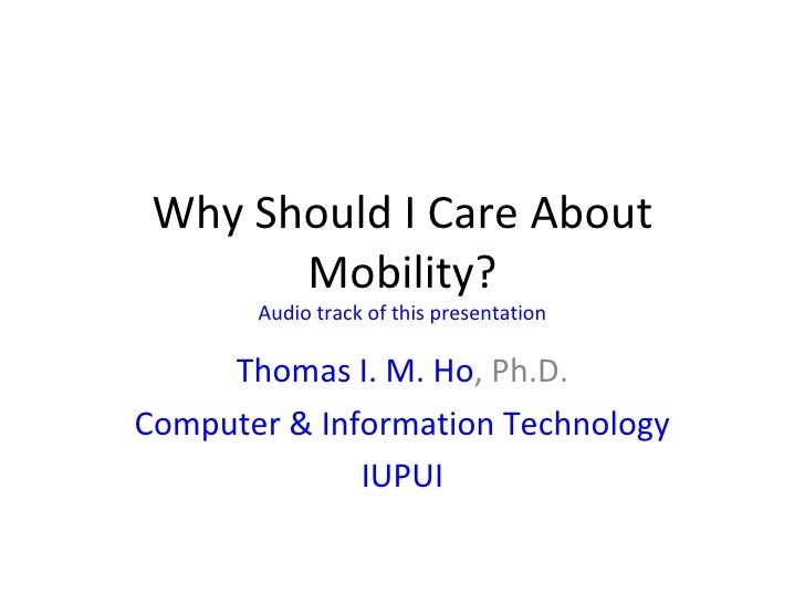 Why Should I Care About Mobility