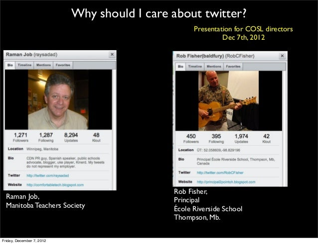 Why should I care about twitter?                                                   Presentation for COSL directors        ...