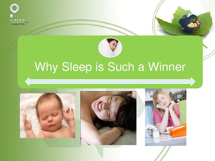 Why sleep is such a winner