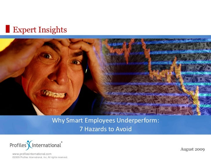 Expert Insights                                       Why Smart Employees Underperform:                                   ...