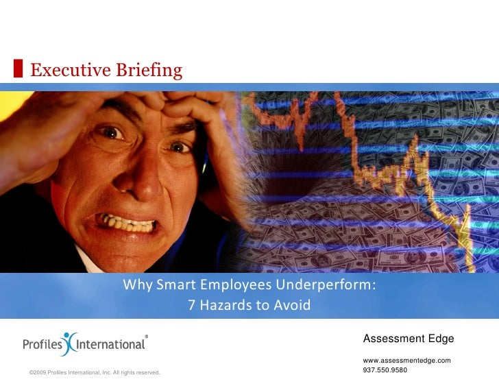Executive Briefing                                            Why Smart Employees Underperform:                           ...
