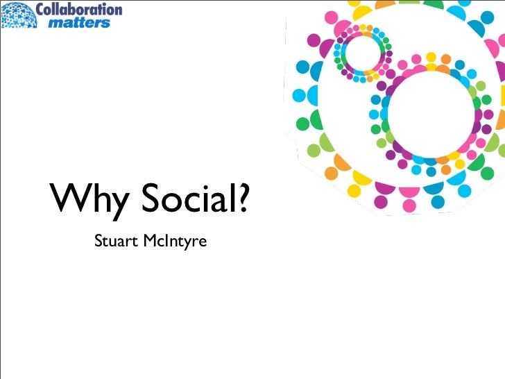 Why social?