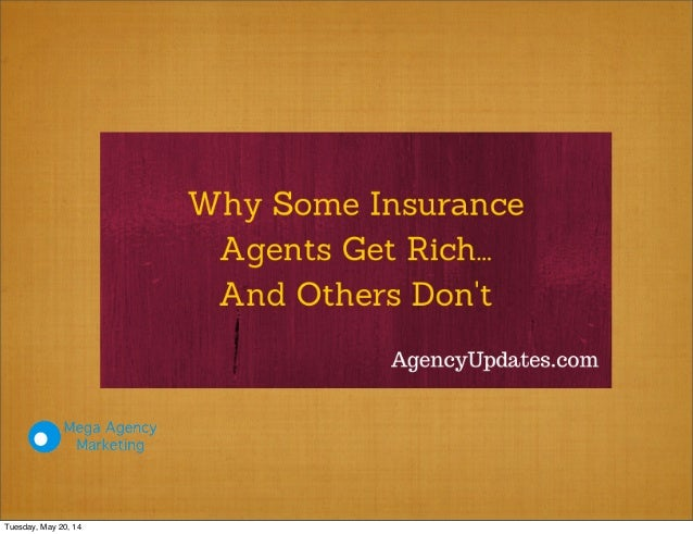 Why some insurance agents get rich and others don't