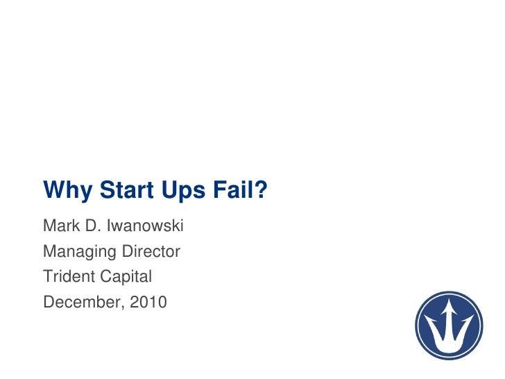 Mark Iwanowski : Why start ups fail