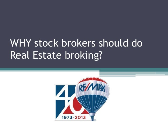 WHY stock brokers should do Real Estate broking?