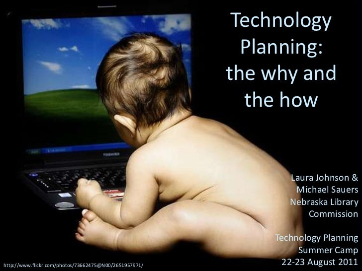 Why Technology Planning (Johnson & Sauers)