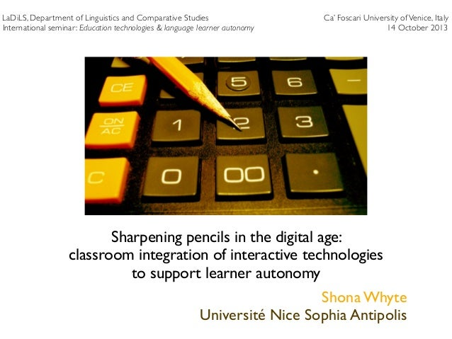 Classroom integration of interactive technologies to support learner autonomy