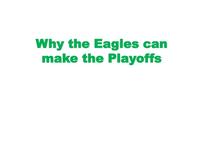 Why the Eagles can make the Playoffs