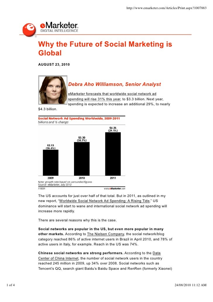 http://www.emarketer.com/Articles/Print.aspx?1007883              Why the Future of Social Marketing is          Global   ...