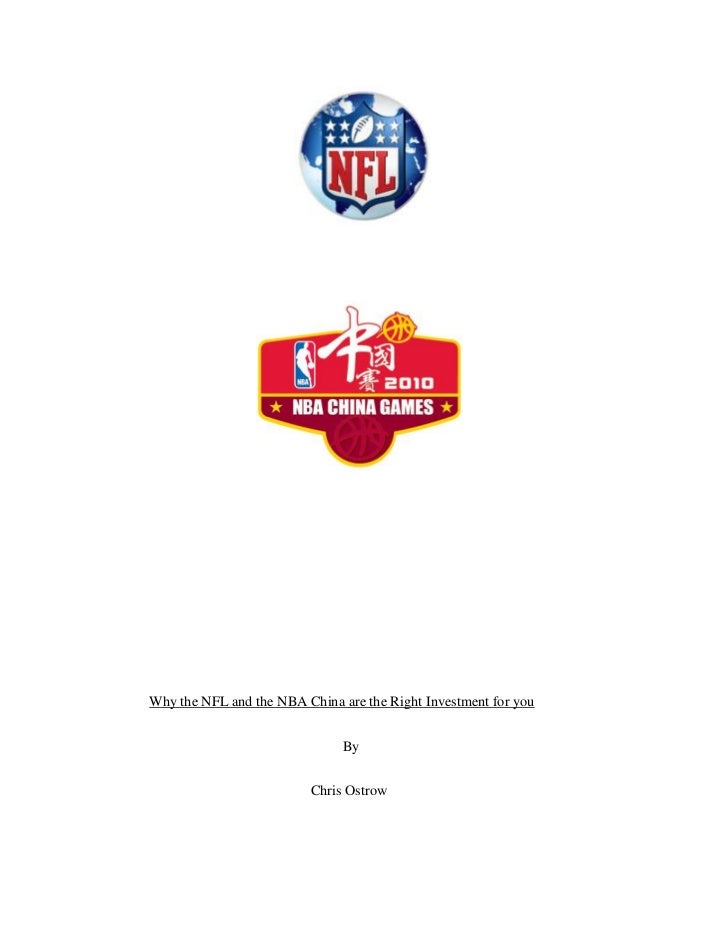 Why the nfl and the nba china are the right investment for you