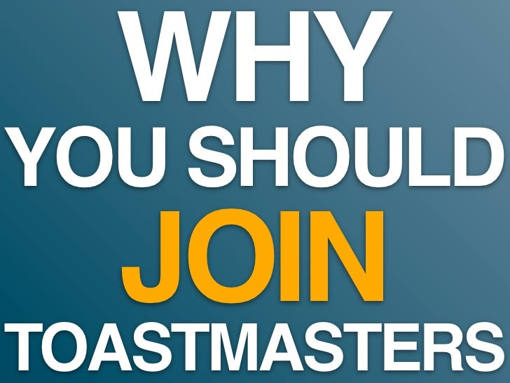 Why You Should Join Toastmasters