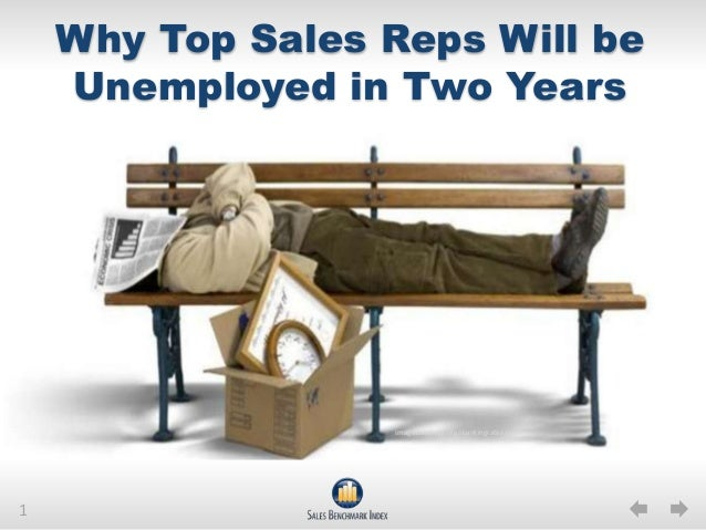 1Why Top Sales Reps Will beUnemployed in Two YearsImage courtesy of gobankingrates.com
