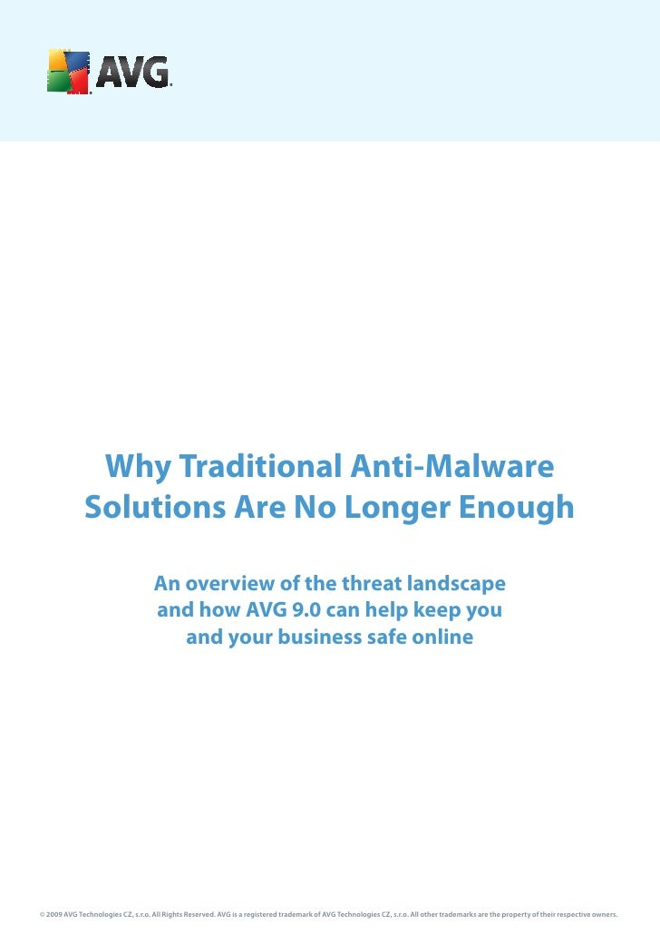 Why Traditional Anti-Malware              Solutions Are No Longer Enough                                     An overview o...