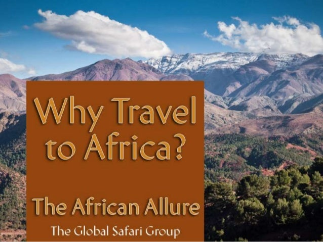 Why Travel to Africa?